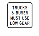 Trucks and buses low gear signs