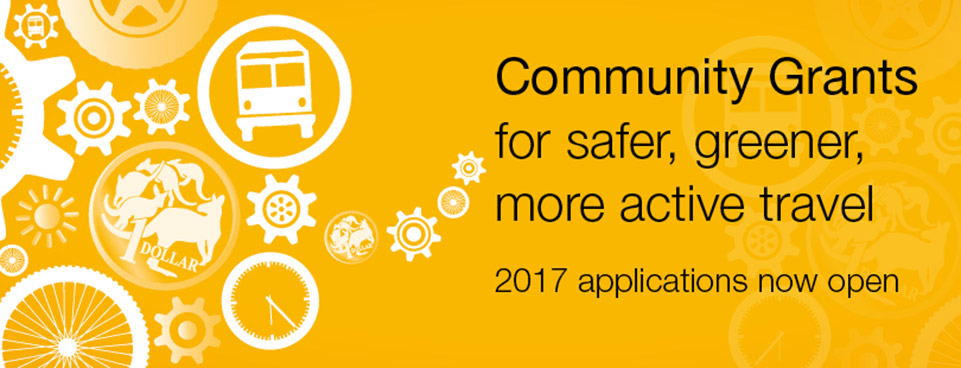 Community Grants for safer, greener, more active travel - 2017 applications now open