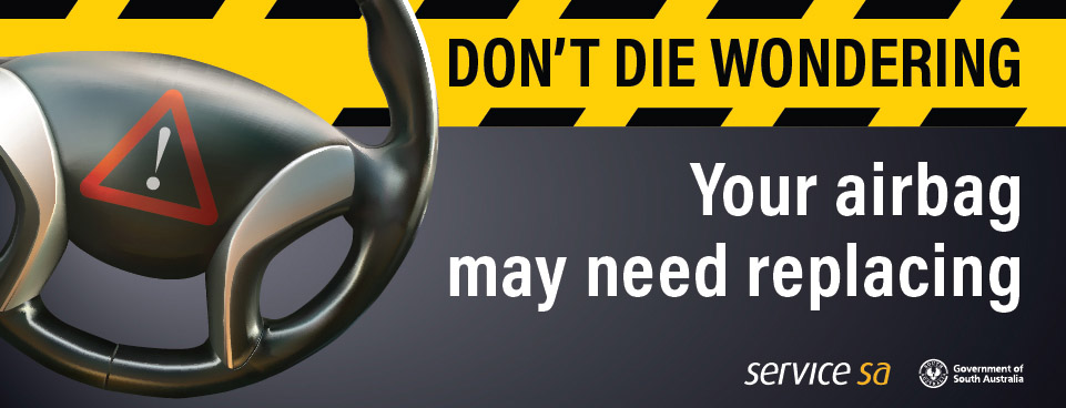 Don't die wondering - your airbag may need replacing