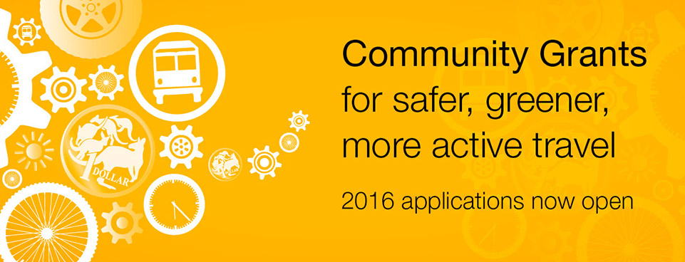 Community Grants for safer, greener, more active travel - 2016 applications now open