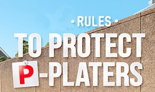 New rules to protect p-platers from July 28