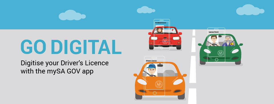 Go Digital - Digitise your Driver's Licence with the mySA GOV app