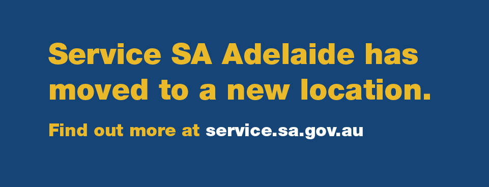 Service SA centre on North Terrace has moved to Currie Street